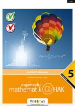 Angewandte Mathematik@HAK 5. Ausführliche Lösungen