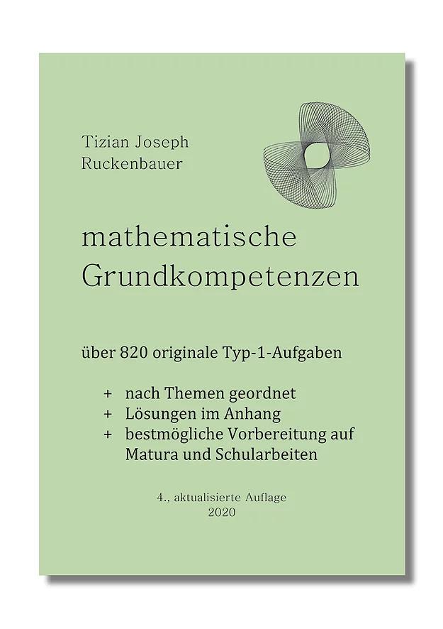 Mathematische Grundkompetenzen - Typ 1